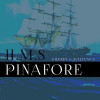 Gilbert & Sullivan at The Master's College: 'H.M.S. Pinafore'