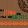 June 5: Santa Clarita Master Chorale to Perform the 'Songs of Africa'