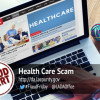 Fraud Friday: Scammers Take Advantage When Health Care is in the News