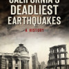 August 12: 'Deadliest Earthquakes' Talk to Shake Newhall Library