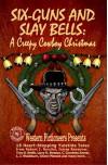 Six-Guns and Slay Bells: A Creepy Cowboy Christmas Saturday at OutWest