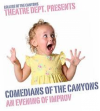 May 13: 'Comedians of the Canyons' to Perform Evening of Improv