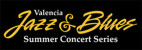 Lineup for Valencia Jazz & Blues Summer Concert Series Released