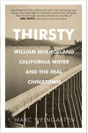 Nov. 19: Mulholland, Water, and the Real 'Chinatown'