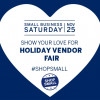Nov. 25: Shop Small Saturday Holiday Vendor Fair