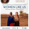 Nov. 28-Dec. 5: Premiere of 'Women Like Us,' Directed by Valencia Filmmaker