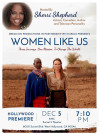 Nov. 28-Dec. 5: Premiere of 'Women Like Us,' Directed by Valencia Filmmaker