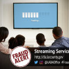 Fraud Alert: Crooks Binge on Victims' Data with Streaming Service Scam