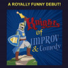 Aug. 10: Knights of Improv & Comedy