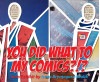 Sept. 18: 'You Did WHAT to My Comics?' Exhibit Opens at The Main