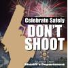 LASD Warns of New Year's Eve Celebratory Gunfire Risks