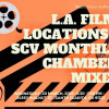 March 20: Chamber After Hours Mixer at L.A. Film Locations