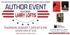 Aug. 1: Celebrated Spy Novelist Larry Loftis at Newhall Library