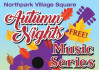 Northpark Village Square Presents 'Autumn Nights' Concerts