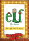 'Elf the Musical' Making Mischief at CTG Till Dec. 23