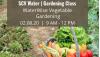 Feb. 8: SCV Water Hosting Water-Wise Vegetable Gardening Class