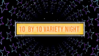 10 by 10 Variety Night Returns Virtually