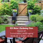 Aug. 8: SCV Water's Sustainable Landscaping Virtual Gardening Class