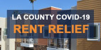 L.A. County COVID-19 Rent Relief Program to Launch Aug. 17