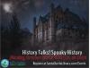 Oct. 19: Santa Clarita Public Library's Spooky History Virtual Panel Discussion