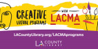 L.A. County Library, LACMA Partner to Offer Virtual Arts Programs