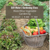 SCV Water's Virtual Class to Highlight Vegetable Gardening