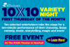 """""""10 By 10"""" Varity Night Returns To The MAIN"""