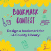 Entries Being Accepted for L.A. County Library's Annual Bookmark Contest