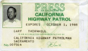 Thornhill had many press passes; this one was issued by The California Highway Patrolman magazine.