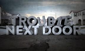 troublenextdoor