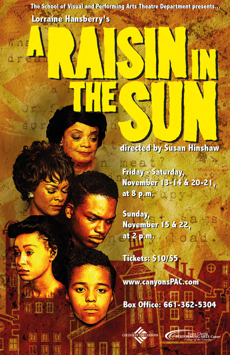 an analysis of the younger family members dreams in a raisin in the sun a play by lorraine hansberry Family member has something for which they would like  a raisin in the sun, a play about a struggling  at the young age of 34, lorraine hansberry passed away .