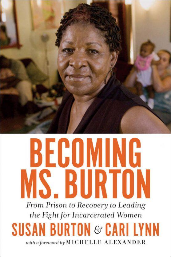 Susan Burton, author of Becoming Ms. Burton