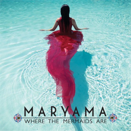 Maryama Where the Mermaids Are