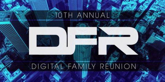 10th annual Digital Family Reunion
