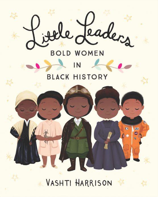 'Little Leaders: Bold Women in Black History' by CalArts grad Vashti Harrison