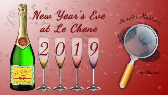 Le Chene New Year's Eve Murder Mystery