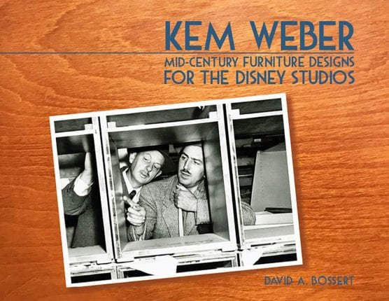'Kem Weber: Mid-Century Furniture Design for the Disney Studios' by David Bossert. | Image courtesy of the author.