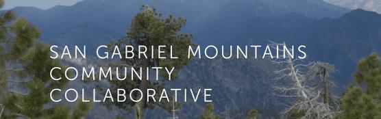 San Gabriel Mountains Community Collaborative