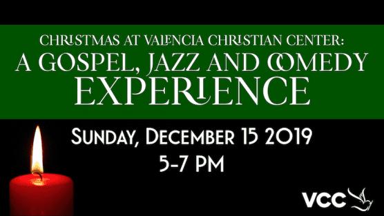 Christmas at Valencia Christian Center