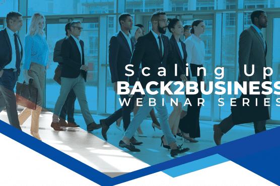 back2business - scaling up webinar