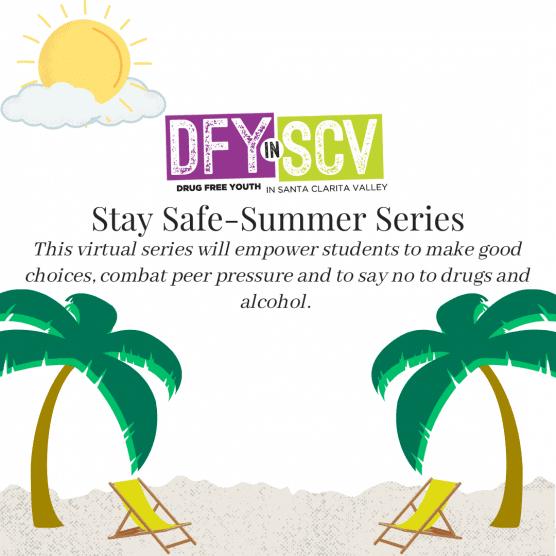 dfy scv stay safe summer series
